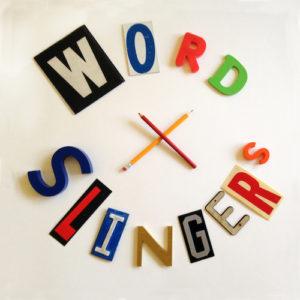 Word Slingers Stephanie Watson John Schaidler